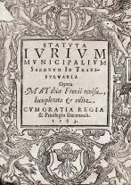 """Matthias Fronius, Codul juridic al saşilor, 1583 (Colecţia Bibliotecii Judeţene """"G. Bariţiu"""", Braşov)"""